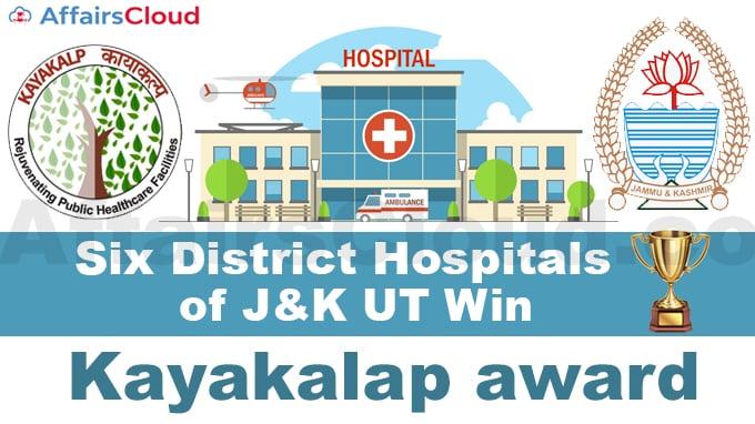 Six-District-Hospitals-of-J&K-UT-win-Kayakalap-award