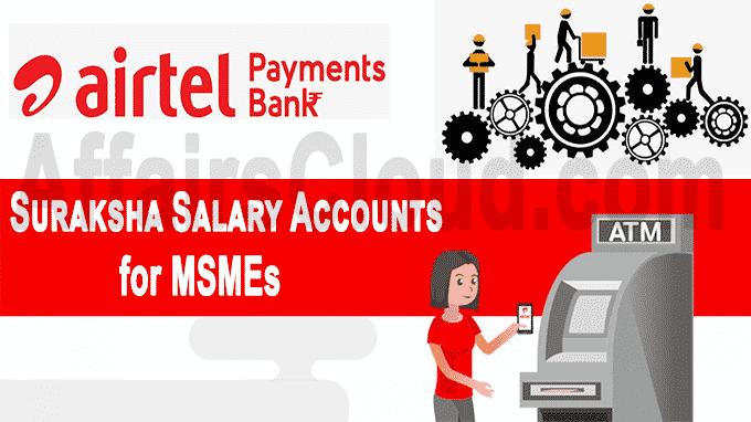 Suraksha Salary Accounts for MSMEs