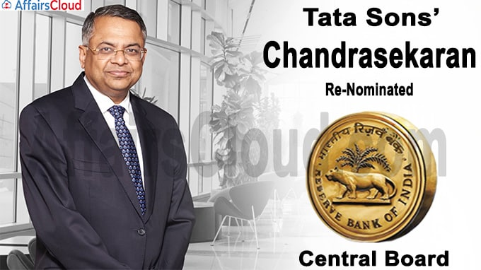 Tata Sons' Chandrasekaran re-nominated