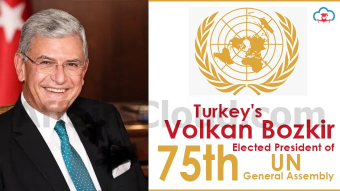 Volkan Bozkir Becomes the 1st Turkish to be Elected as the President of  75th UN General Assembly