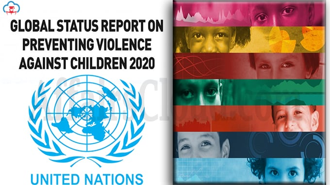UN Global Status Report on Preventing Violence Against Children 2020