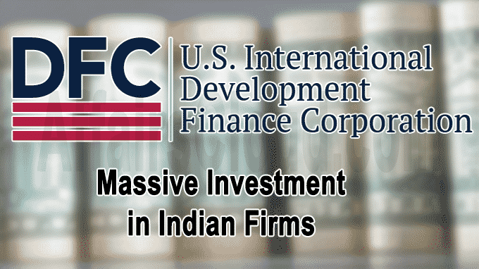 US development bank makes massive investment in Indian firms