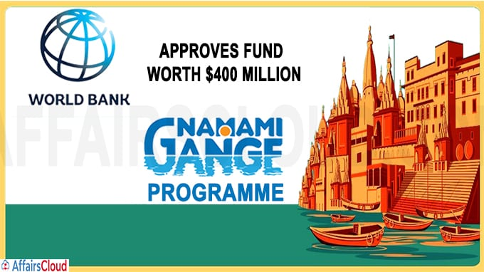World Bank steps up support for Namami Gange Programme