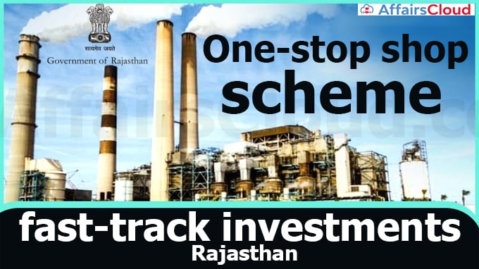 'One-stop-shop'-scheme-to-fast-track-investments-Rajasthan