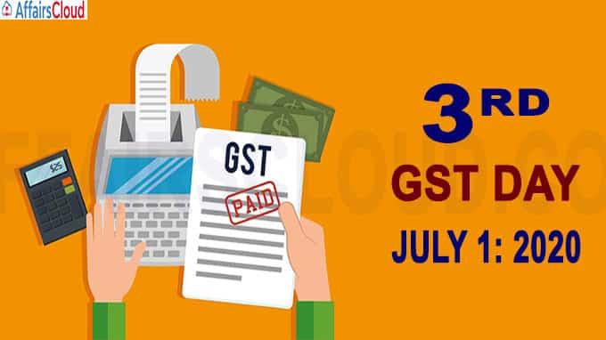 3rd GST day 2020 July 1