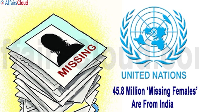 45 Million Missing Females Are From India Says UN Report
