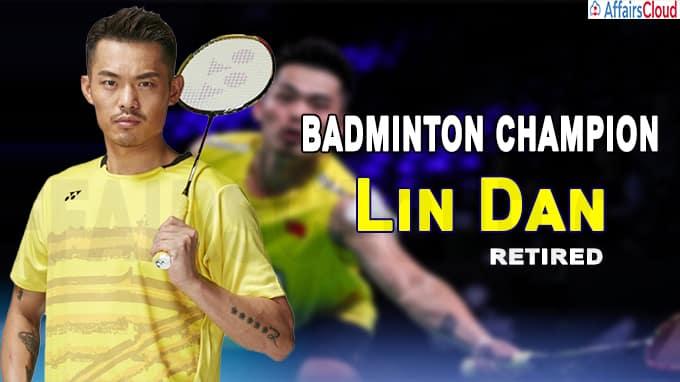 Chinese Badminton Icon, Lin Dan Announces Retirement