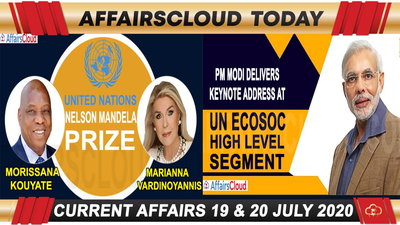 Current Affairs July 19 & 20 2020