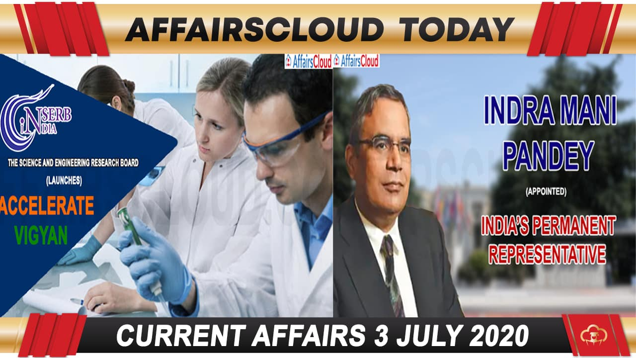 Current Affairs July 3 2020 new