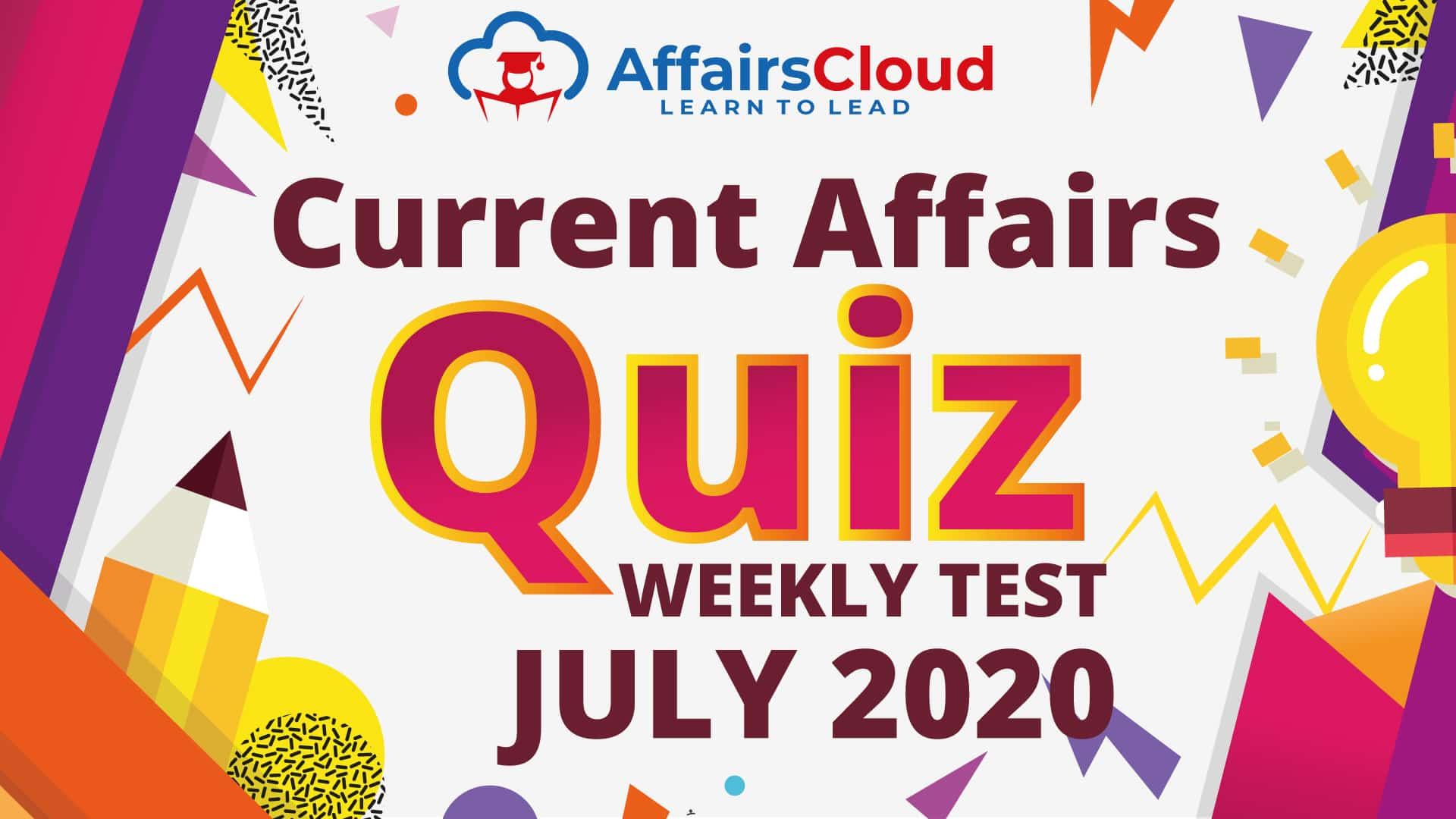 Current Affairs Weekly Test July 2020