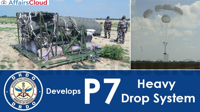 DRDO-develops-fully-indigenous-P7-Heavy-Drop-System