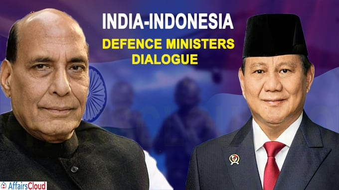 Defence Ministers' Dialogue between India and Indonesia