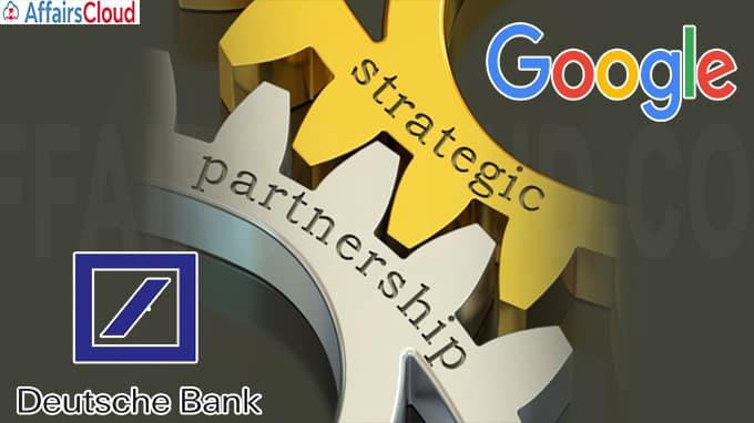 Deutsche Bank and Google agree multi-year