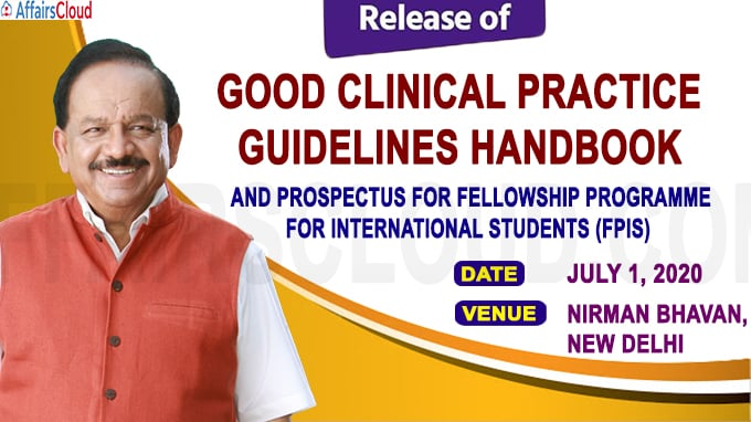 Dr Harsh Vardhan releases Good Clinical Practice Guidelines