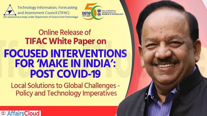 Dr Harsh Vardhan releases White paper on Focused Interventions
