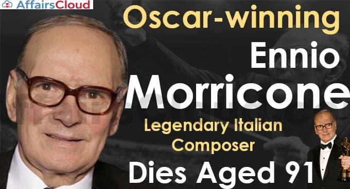 Ennio Morricone, dies aged 91