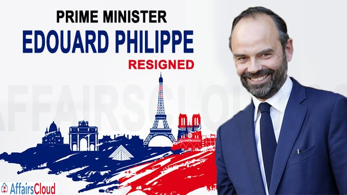 French PM Edouard Philippe resigns