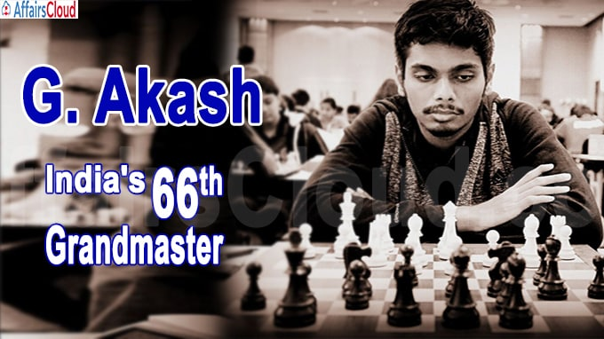 G Akash has become India's 66th Grandmaster