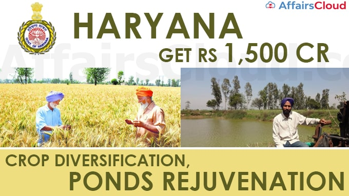 Haryana-to-get-Rs-1,500-cr-aid-for-crop-diversification,-ponds-rejuvenation