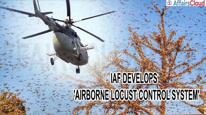 IAF develops Airborne Locust Control System