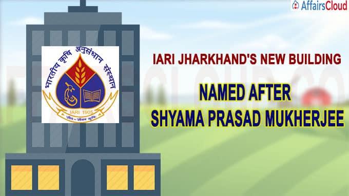IARI Jharkhand''s new building
