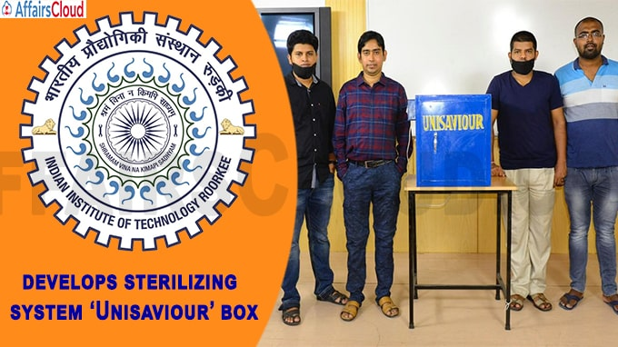 IIT-Roorkee researchers develop sterilizing system 'Unisaviour' box