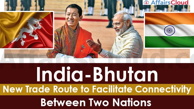 India-Bhutan-open-new-trade-route-to-facilitate-connectivity-between-two-nations