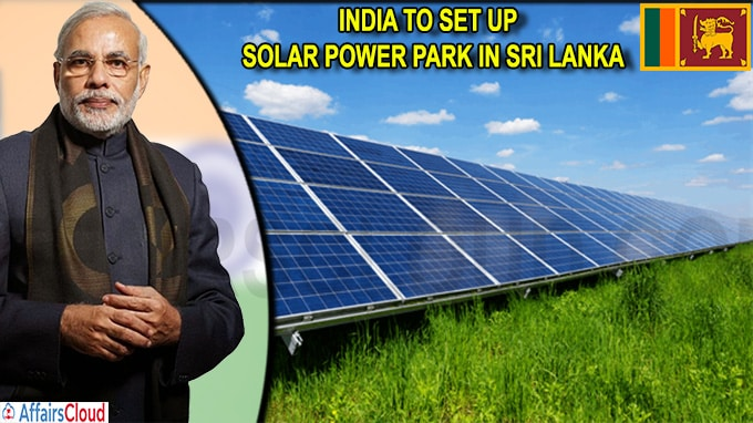 India to set up solar power park in Sri Lanka