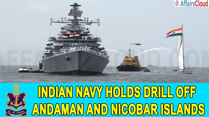 Indian Navy holds drill off Andaman and Nicobar Islands