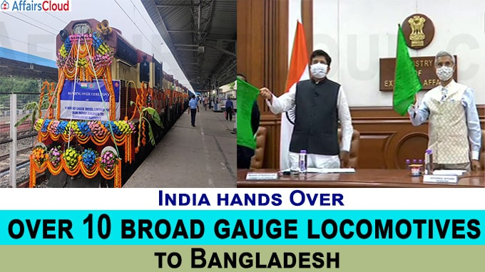 Indian Railways hands over 10 Broad Gauge Locomotives to Bangladesh