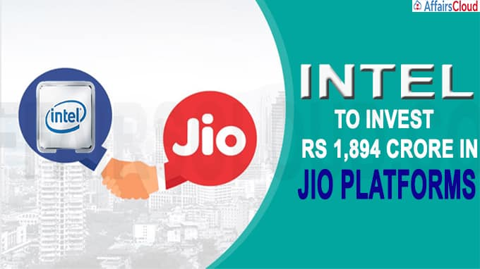Intel to Invest Rs 1,894 Crore in Jio Platforms