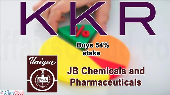 KKR to buy 54% stake in JB Chemicals