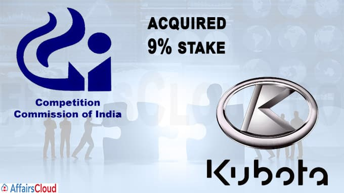 Kubota Corp gets CCI nod for acquisition