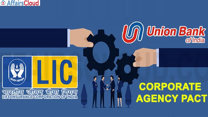 LIC-UBI announce corporate agency pact