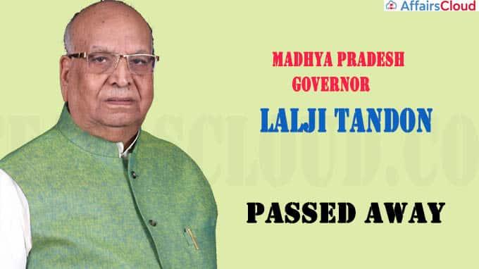 Madhya Pradesh Governor Lalji Tandon passes away