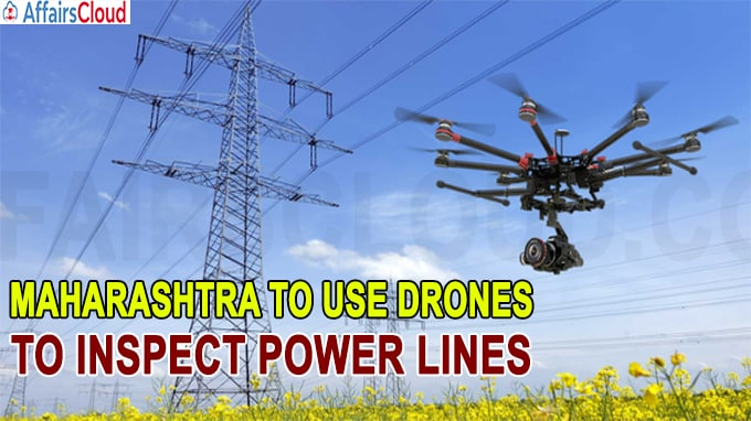 Maharashtra to Use Drones to Inspect Power Lines