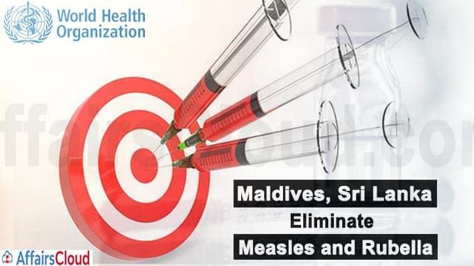 Maldives, Sri Lanka eliminate measles and rubella