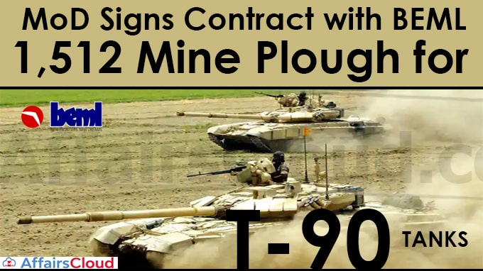 MoD-signs-contract-with-BEML-for-procurement-of-1,512-Mine-Plough-for-T-90-tanks