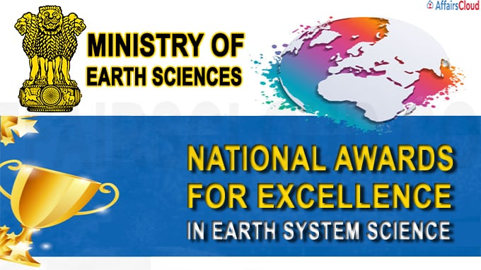 MoES National Awards for excellence in Earth System Science