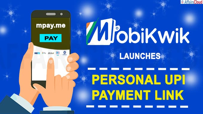 MobiKwik launches personal UPI payment link