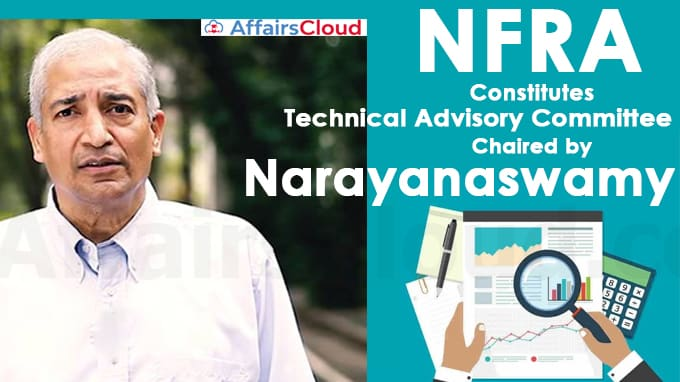 NFRA-constitutes-technical-advisory-committee-chaired-by-Narayanaswamy