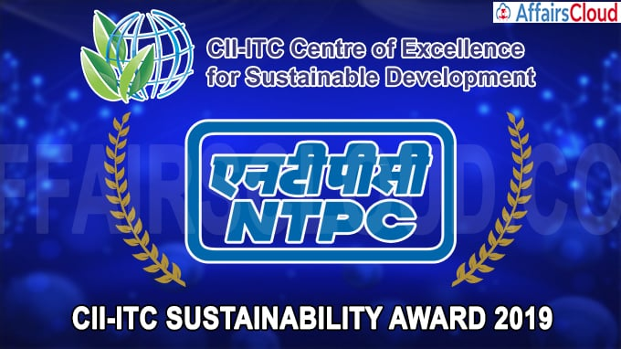 NTPC wins prestigious CII-ITC Sustainability Awards 2019