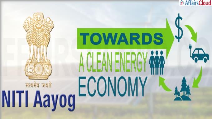 Niti AAyogTowards a Clean Energy Economy
