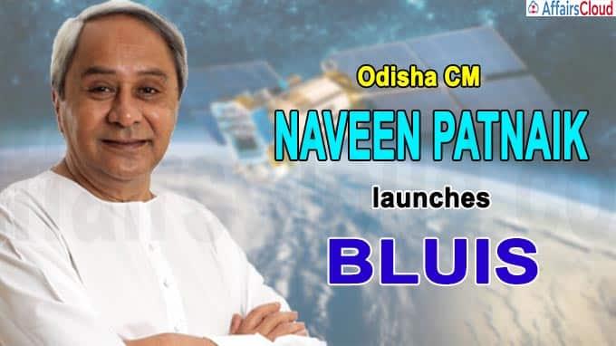 Odisha CM Naveen Patnaik launches BLUIS