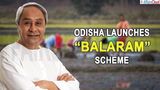 Odisha launches a scheme Balaram
