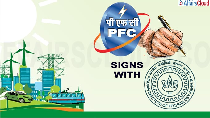 PFC signs agreement with IIT- Kanpur