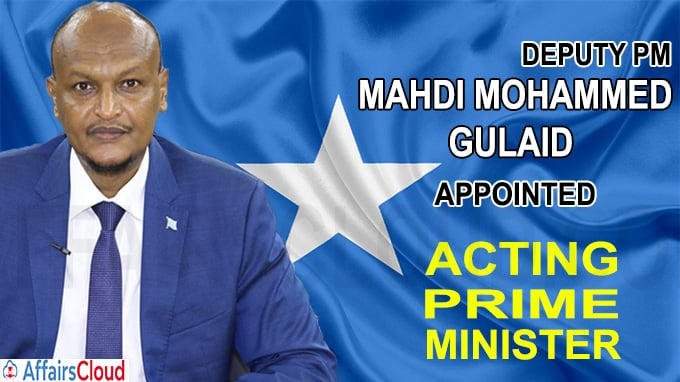 PM Mahdi Mohammed Gulaid appointed as acting PM