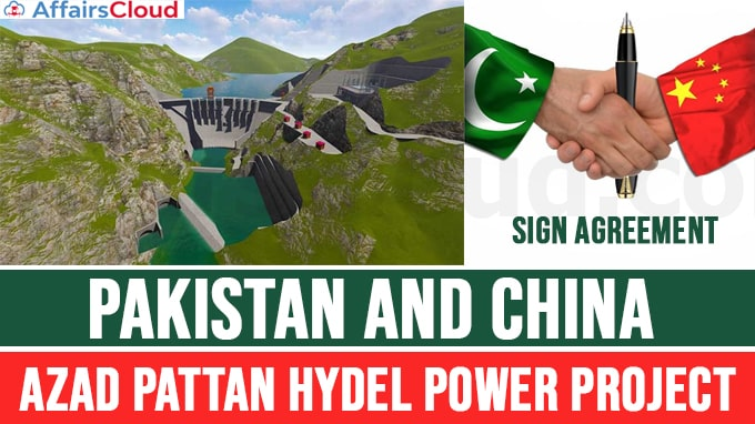 "Pakistan,-China-sign-agreement-for-""Azad-Pattan-Hydel-Power-Project"""