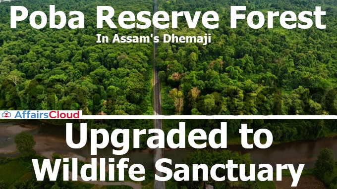 Poba-Reserve-Forest-in-Assam''s-Dhemaji-to-be-upgraded-to-wildlife-sanctuary