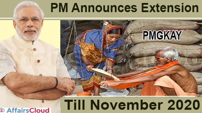 Pradhan Mantri Garib Kalyan Ann Yojana till November new